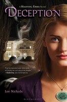 Deception: Haunting Emma Novel