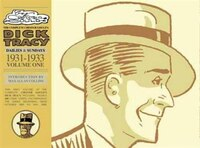 Complete Chester Gould's Dick Tracy Volume 1