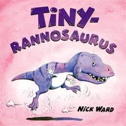 Book Tinyrannosaurus by Nick Ward