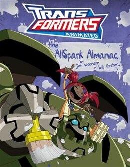 Book Transformers Animated: The AllSpark Almanac by Jim Sorenson