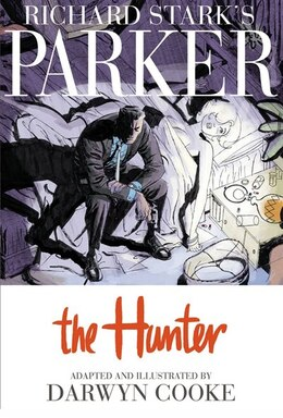 Book Parker: The Hunter by Darwyn Cooke