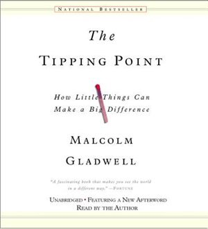The Tipping Point: How Little Things Can Make a Big Difference de Malcolm Gladwell