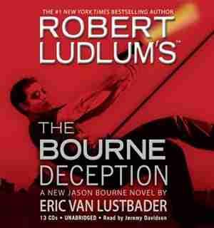 Robert Ludlum's (tm) The Bourne Deception by Robert Ludlum