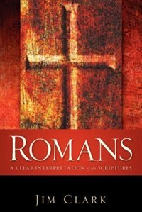 Romans by Jim Clark