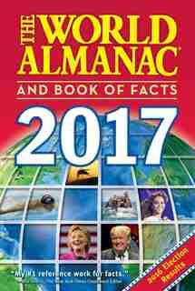The World Almanac And Book Of Facts 2017 de Sarah Janssen