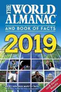 The World Almanac and Book of Facts 2019 de Sarah Janssen