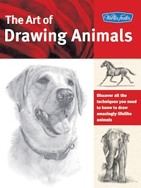 The Art of Drawing Animals: Discover all the techniques you need to know to draw amazingly lifelike…