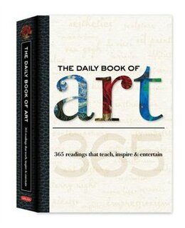 Book The Daily Book of Art: 365 Readings That Teach, Inspire & Entertain by Colin Gilbert