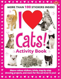 Book I Love Cats! Activity Book: Meow-velous Stickers, Trivia, Step-by-step Drawing Projects, And More… by Walter Foster Creative Team