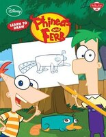 Learn To Draw Disney's Phineas & Ferb: Featuring Candace, Agent P, Dr. Doofenshmirtz, And Other…