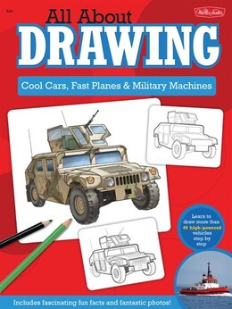 Book All About Drawing Cool Cars, Fast Planes & Military Machines: Learn how to draw more than 40 high… by Tom Lapadula