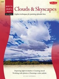 Book Oil & Acrylic: Clouds & Skyscapes: Explore techniques for creating splendid skies by Alan Sonneman