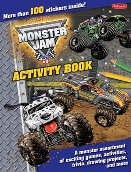 Book Monster Jam Activity Book: A Monster Assortment Of Exciting Games, Activities, Trivia, Drawing… by Walter Foster Creative Team