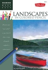 Book Landscapes In Colored Pencil: Connect to your colorful side as you learn to draw landscapes in… by Eileen Sorg