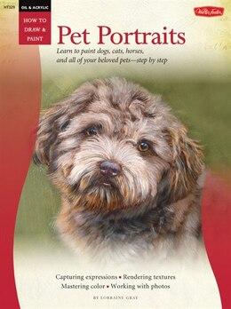 Book Oil & Acrylic: Pet Portraits by Lorraine Gray