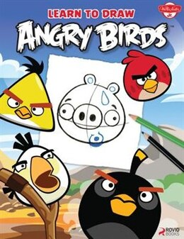 Book Learn To Draw Angry Birds: Learn To Draw All Of Your Favorite Angry Birds And Those Bad Piggies! by Walter Foster Creative Team
