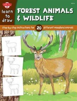 Book Learn to Draw Forest Animals & Wildlife: Step-by-step Instructions For 20 Different Woodland Animals by ROBBIN CUDDY