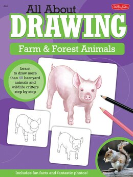 Book All About Drawing Farm & Forest Animals: Learn To Draw More Than 40 Barnyard Animals And Wildlife… by ROBBIN CUDDY