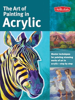 Book The Art Of Painting In Acrylic: Master Techniques For Painting Stunning Works Of Art In Acrylic… by Alicia Vannoy Call