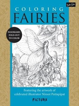 Book Coloring Fairies: Featuring The Artwork Of Celebrated Illustrator Niroot Puttapipat by Niroot Puttapipat