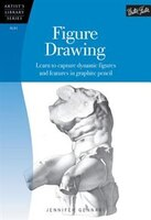 Figure Drawing: Learn To Capture Dynamic Figures And Features In Graphite Pencil