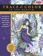 Fairies: Trace Line Art Onto Paper Or Canvas, And Color Or Paint Your Own Masterpieces