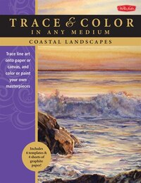 Coastal Landscapes: Trace Line Art Onto Paper Or Canvas, And Color Or Paint Your Own Masterpieces