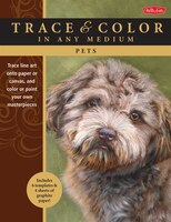 Pets: Trace Line Art Onto Paper Or Canvas, And Color Or Paint Your Own Masterpieces