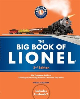 Book BIG BOOK OF LIONEL by Schleicher Robert