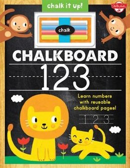 Book Chalkboard 123: Learn Your Numbers With Reusable Chalkboard Pages! by Walter Foster Custom Creative Team