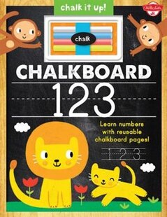 Chalkboard 123: Learn Your Numbers With Reusable Chalkboard Pages!