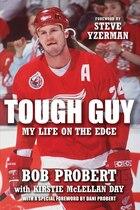 Tough Guy: My Life On The Edge