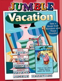 Jumble® Vacation: Take A Break From Boredom With These Puzzles!
