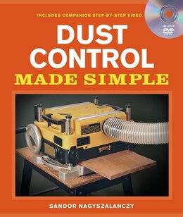 Book Dust Control Made Simple: Includes a Step-by-Step Companion Video DVD by Sandor Nagyszalanczy