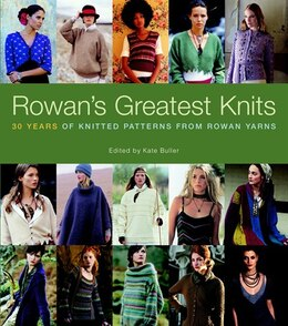 Book Rowan's Greatest Knits: 30 Years of Knitted Patterns from Rowan Yarns by Kate Buller