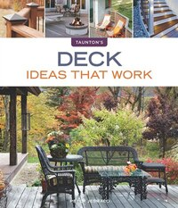 Deck Ideas that Work