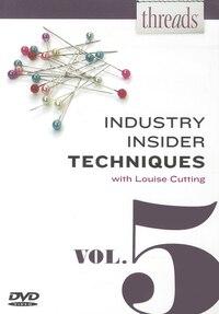 Thread's Industry Insider Techniques DVD, Vol. 5