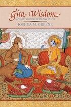 Gita Wisdom: An Introduction to India's Essential Yoga Text