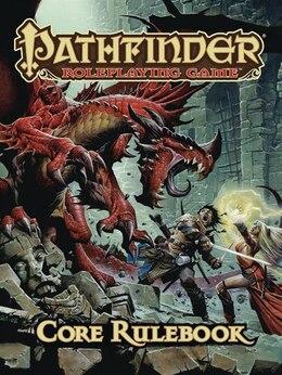 Book Pathfinder Roleplaying Game: Core Rulebook by Jason Bulmahn