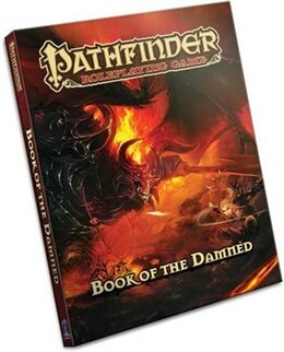 Book Pathfinder Chronicles: Book of the Damned Volume 1- Princes of Darkness by Jason Bulmahn
