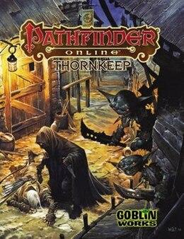 Book Pathfinder Online: Thornkeep by Richard Baker