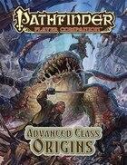 Pathfinder Player Companion: Advanced Class Origins