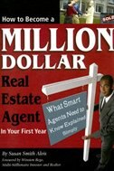 How to Become a Million Dollar Real Estate Agent in Your First Year: What Smart Agents Need to Know…