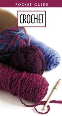 Crochet Pocket Guide by Leisure Arts