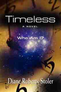 TIMELESS by Diane Roberts Stoler