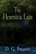 The Hermit's Lair by D. G. Bryant