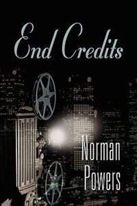 END CREDITS by Norman Powers