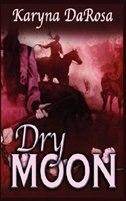 Dry Moon by Karyna Darosa