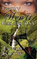 Every Heart Has Its Day by Lynda Lukow