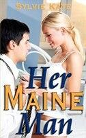 Her Maine Man by Sylvie Kaye